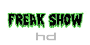 FREAK SHOW HD